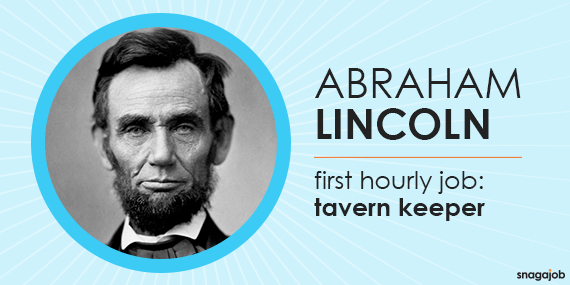 Abraham Lincoln's first job was a tavern keeper