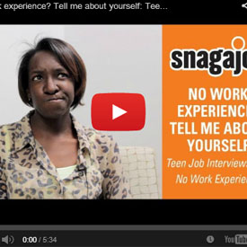 no job experience tell me about yourself snagajob