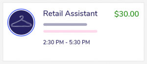 This is an example of a 3 hour retail assistant shift that pays $30.