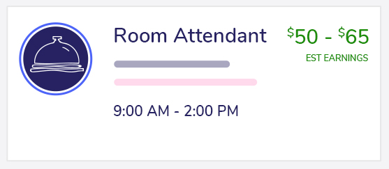 This is an example of a 5 hour room attendant shift that $50.